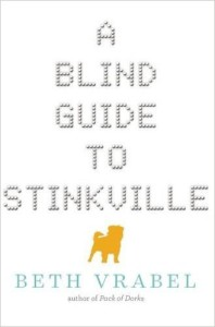 blind guide to stinkville