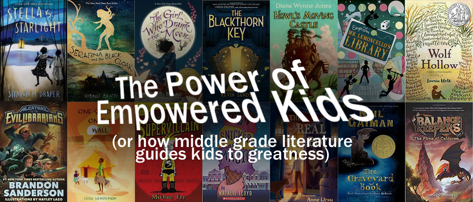 The Power of Empowered Kids in Middle Grade Literature