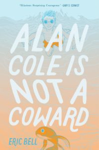 Book Jacket for Alan Cole is Not a Coward by Eric Bell