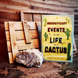 Insignificant Events in the Life of a Cactus by Dusti Bowling (image by Sean Easley)