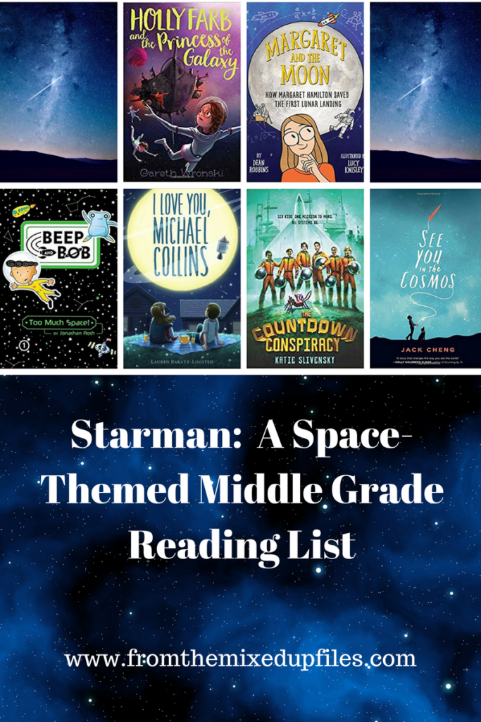 Starman A Space-Themed Middle Grade Book List | http://www.fromthemixedupfiles.com